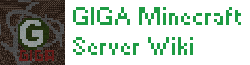 GIGA Minecraft Wiki