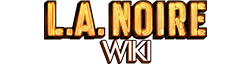 L.A. Noire Wiki