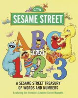 ABC and 123: A Sesame Street Treasury of Words and Numbers