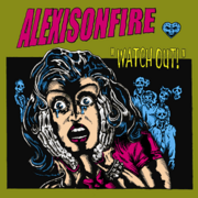 Alexisonfire-WatchOut!