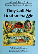 TheyCallMeBooberFraggle