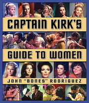 Captain Kirk&#39;s Guide To Women
