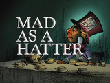 Mad as a Hatter-Title Card
