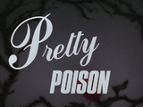 Pretty Poison-Title Card