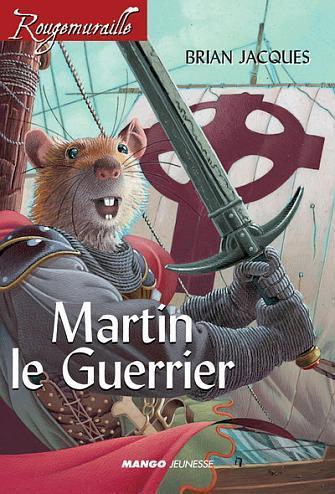 Rougemuraille (Brian Jacques) Martin_le_Guerrier_(livre)