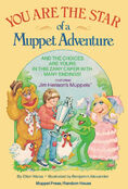 You-Are-the-Star-of-a-Muppet-Adventure
