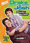 Drake & Josh DVD = Suddenly Brothers