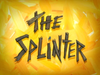 Thesplinter