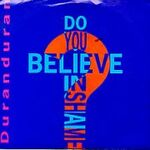 Duran-Duran-Do-You-Belie