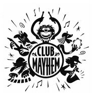 Club Mayhem