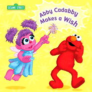 Abby Cadabby Makes a Wish