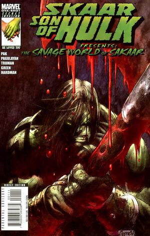 Skaar - Son of Hulk  300px-Skaar_Son_of_Hulk_Presents_-_Savage_World_of_Sakaar_Vol_1_1