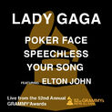 Poker Face Speechless Your Song (feat. Elton John) -Live from the 52nd Annual Grammy Awards- - Single