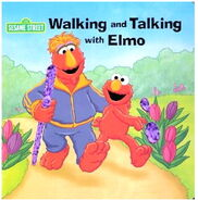 Walking and Talking with Elmo