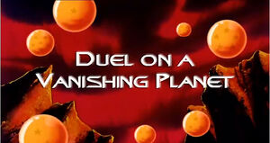 Duel on a Vanishing Planet