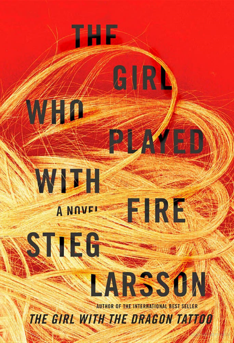 The Girl Who Played with Fire (novel) - Millenium Trilogy Wiki