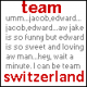 TEAM SWITZERLAND!