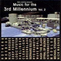 MUSIC FOR THE 3RD MILLENIUM VOL. 2