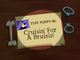 Cruisin&#39; for a Bruisin&#39; Title Card