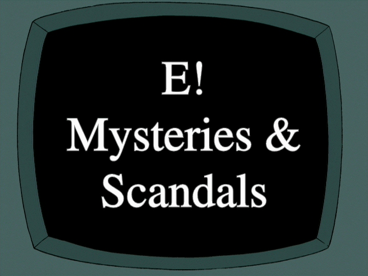 E Mysteries And Scandals http://familyguy.wikia.com/wiki/E!_Mysteries_%26_Scandals