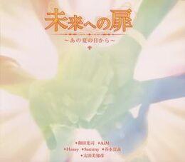 [Imagen: 260px-Mirai_e_no_Tobira_~_Ano_Natsu_no_Hi_kara_~.jpg]