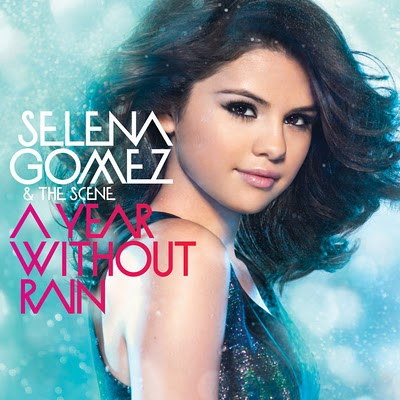 Selena Gomez  Music Videos on Archivo Selena Gomez And The Scene A Year Without Rain Jpg   Musica