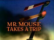 Mrmousetakesatrip03