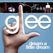 Glee - little dream