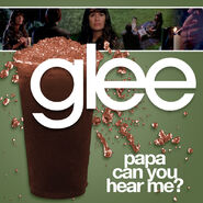Glee - papa can you