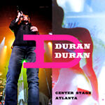 Duran duran Center Stage Atlanta