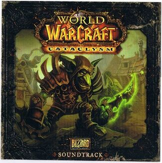 World of Warcraft- Cataclysm Soundtrack
