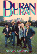DURAN DURAN by Susan Martin