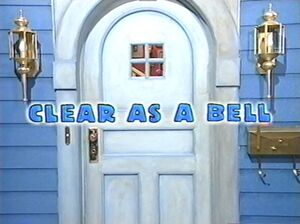 Bear in the Big Blue House - Clear as a Bell Title Card