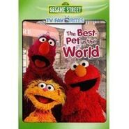 SesameStreetTVFavoritesTheBestPetintheWorld