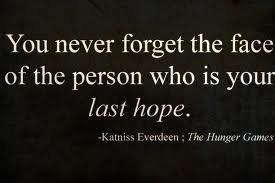 Image - Hunger games quote jpg - The Hunger Games Wiki