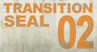 Transition Seal 02 sp