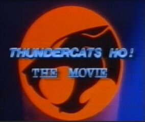 Thundercats Movie Wiki on Thundercats Ho  The Movie   Thundercats Wiki