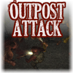 """Outpost Attack"""