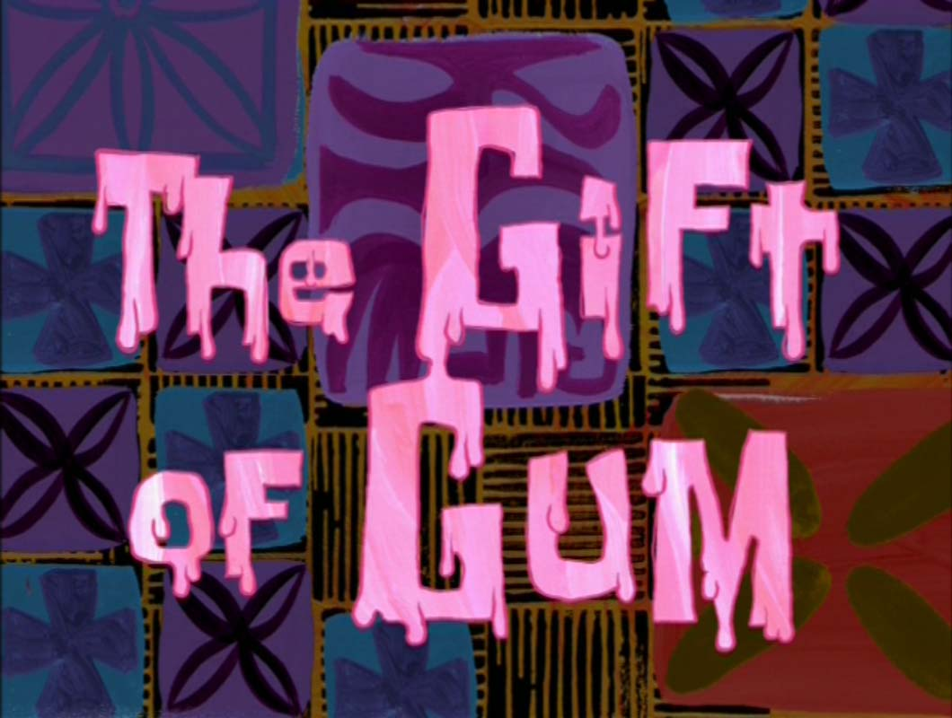 The Gift of Gum.jpg