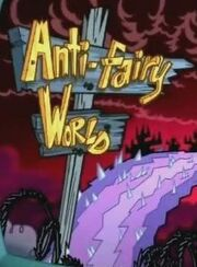 Anti-Fairy World Sign (Fairly Odd Baby)