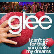 Glee - you make my dreams