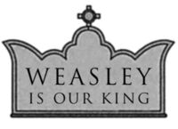 Weasley is Our King badge