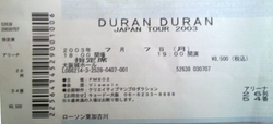 Ticket Duran Duran Osaka Reunion 2003 Ticket stub japan
