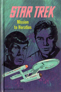 Mission to Horatius (Reprint)
