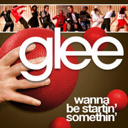 Glee - startin somethin