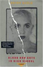 Blood-guts-in-high-school-kathy-acker-paperback-cover-art