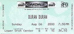 TICKET OAKDALE THEATER - AUGUST 6, 2000 WIKIPEDIA DURAN DURAN