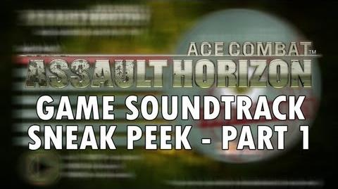 ACE COMBAT ASSAULT HORIZON - PS3 X360 - Soundtrack Sneak peak Part 1