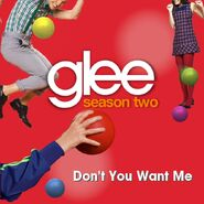 Blaine and Rachel Don't You Want Me