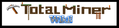 Total Miner Wiki